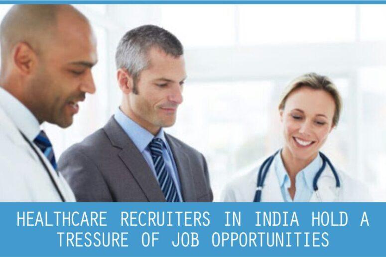healthcare recruiters in india