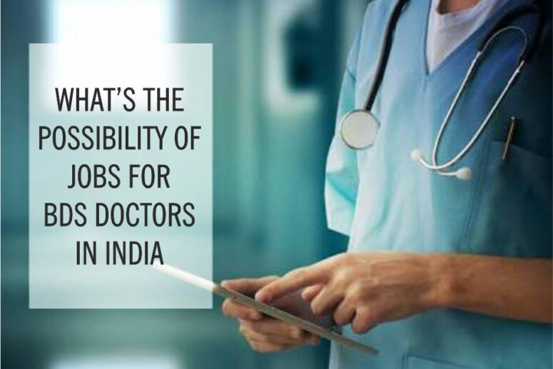 Jobs for BDS Doctors in India