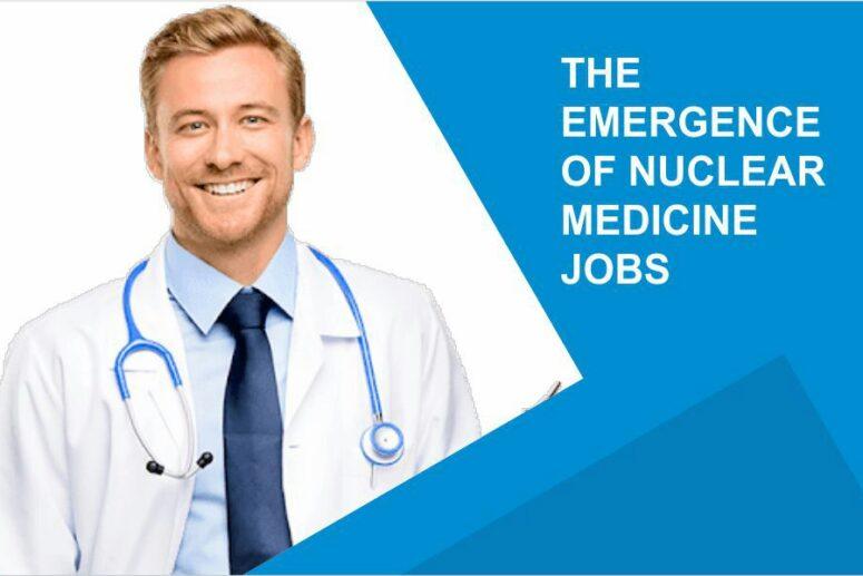 Nuclear Medicine Jobs
