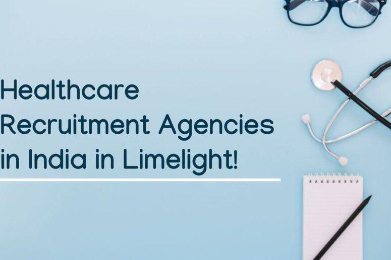 Healthcare Recruitment Agencies in India