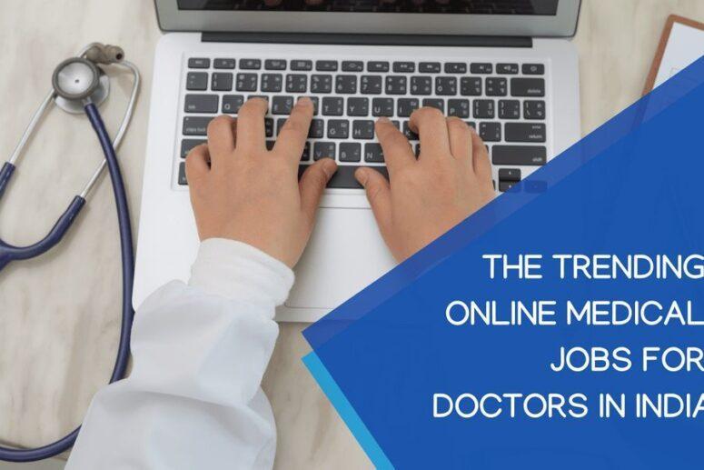 Online Medicals Jobs for Doctors in India