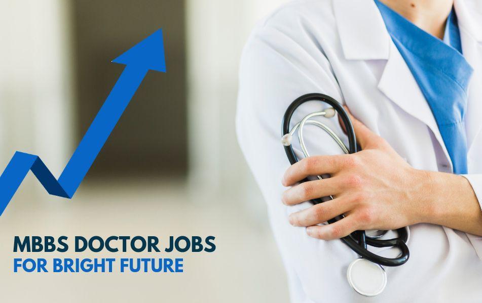 MBBS Doctor Jobs