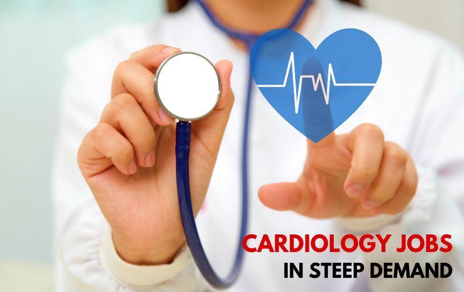 Cardiology Jobs
